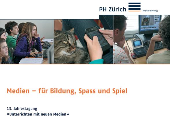 """""""Digital Playgrounds"""" auf der """"Unterrichten mit neuen Medien""""-Tagung, PH Zürich"""