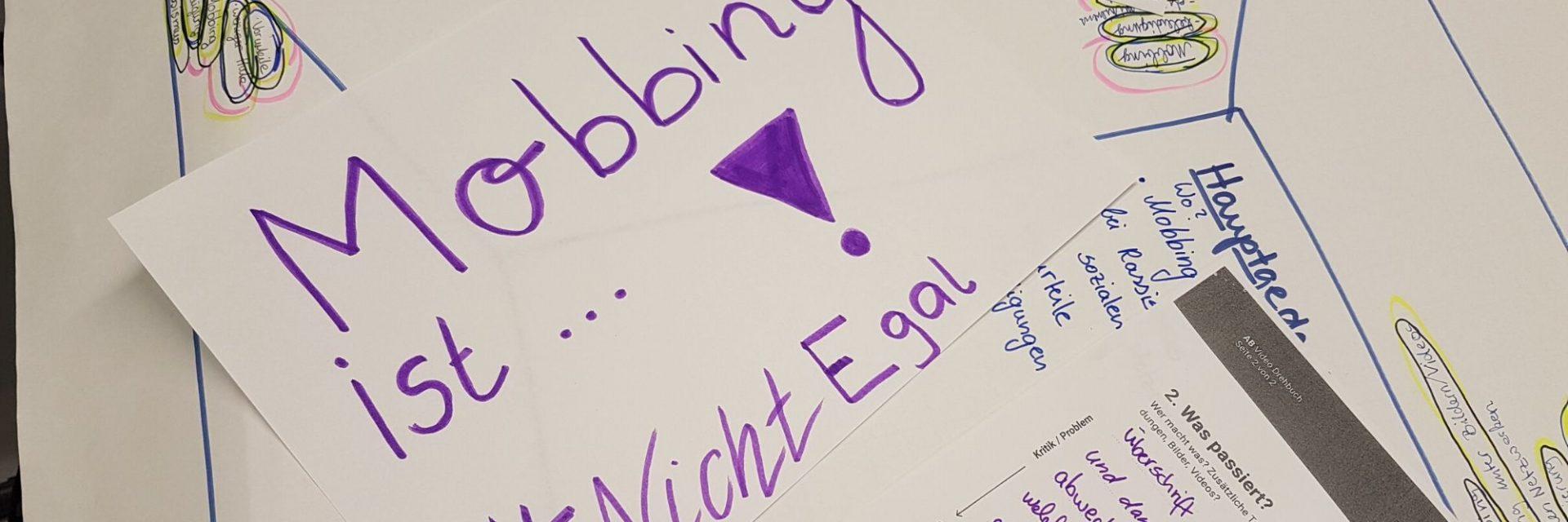 """ein Poster mit dem Schriftzug """"Mobbing ist #nichtegal"""""""
